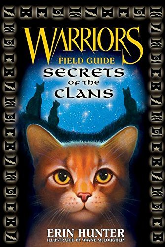 Erin Hunter Warriors Field Guide Secrets Of The Clans