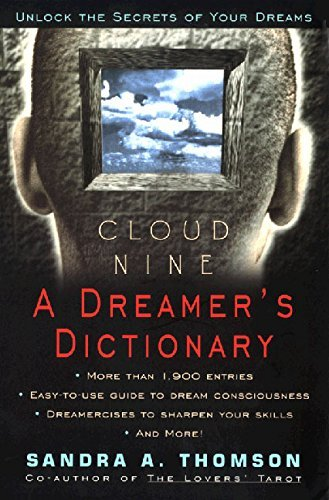 Sandra A. Thomson Cloud Nine A Dreamer's Dictionary