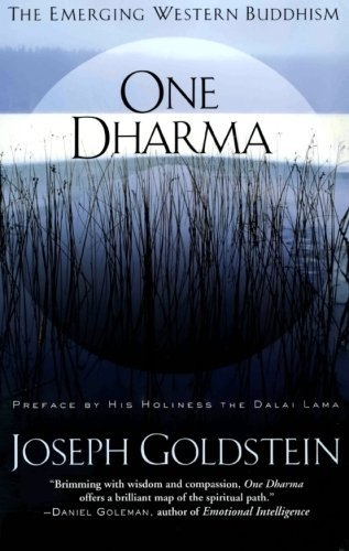 Joseph Goldstein One Dharma The Emerging Western Buddhism