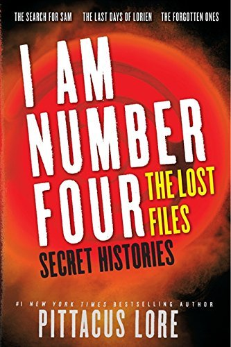 Pittacus Lore I Am Number Four The Lost Files Secret Histories