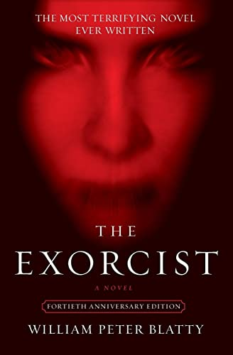 William Peter Blatty The Exorcist 0040 Edition;anniversary