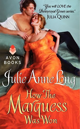 Julie Anne Long How The Marquess Was Won Pennyroyal Green Series