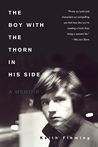 Keith Fleming The Boy With The Thorn In His Side A Memoir