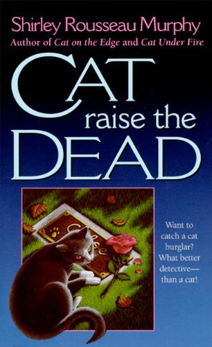 Shirley Rousseau Murphy Cat Raise The Dead A Joe Grey Mystery
