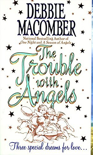 Debbie Macomber The Trouble With Angels
