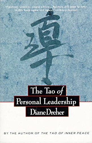 Diane Dreher The Tao Of Personal Leadership