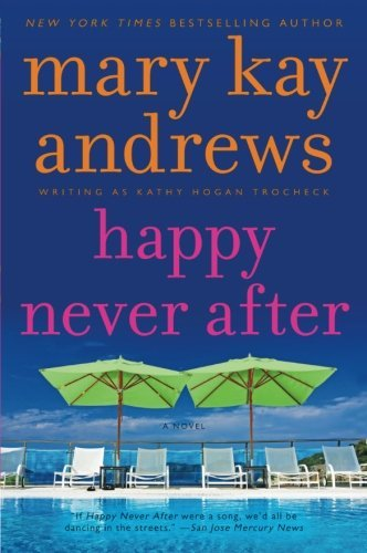 Mary Kay Andrews Happy Never After A Callahan Garrity Mystery