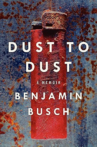 Benjamin Busch Dust To Dust