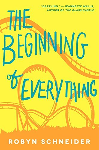 Robyn Schneider The Beginning Of Everything