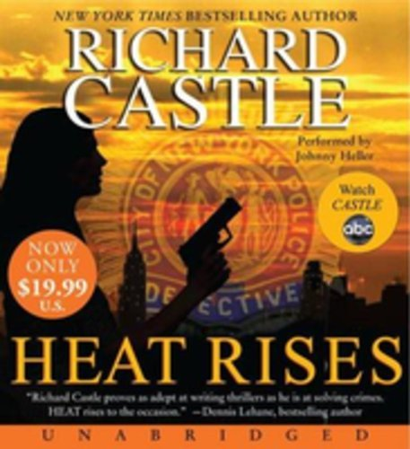 Richard Castle Heat Rises Low Price CD (unabridged 10 Cds 11.25 H