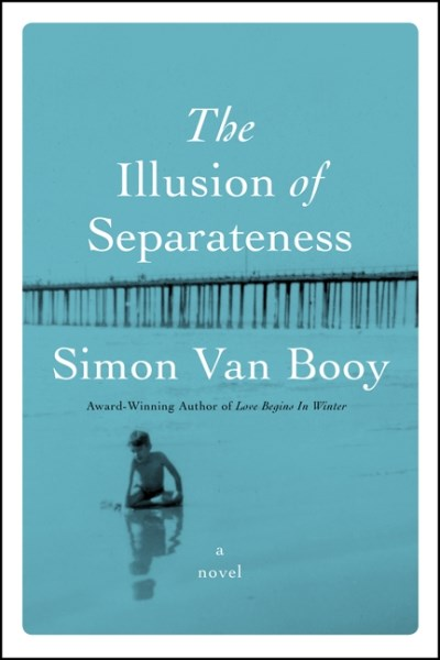 Simon Van Booy The Illusion Of Separateness