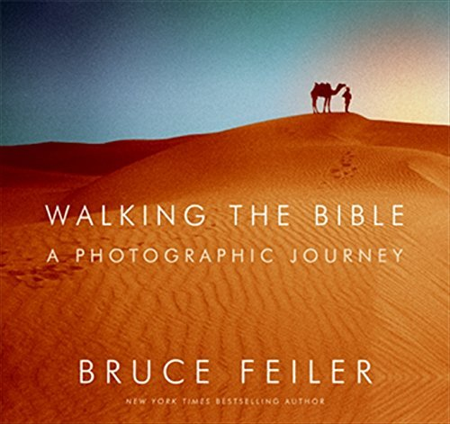 Bruce Feiler Walking The Bible A Photographic Journey