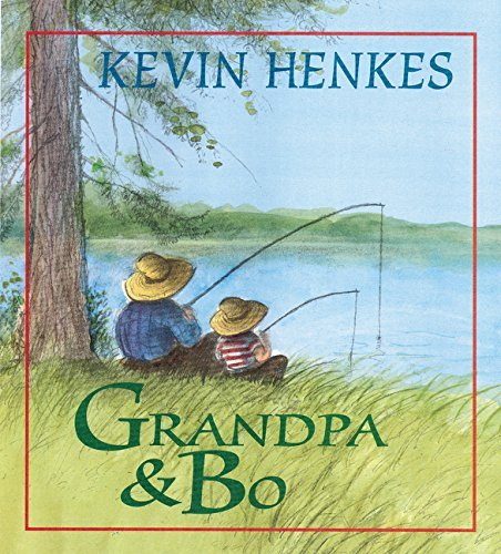 Kevin Henkes Grandpa And Bo