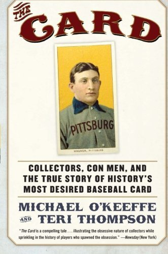 Michael O'keeffe The Card Collectors Con Men And The True Story Of Histor