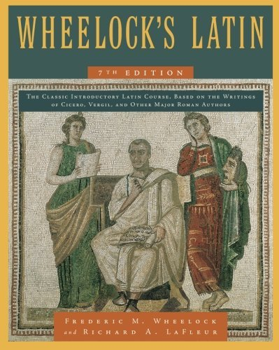 Frederic M. Wheelock Wheelock's Latin 0007 Edition;revised