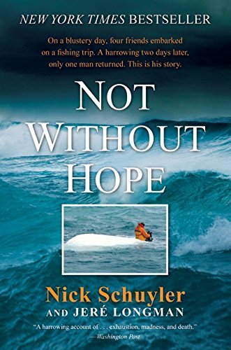 Nick Schuyler Not Without Hope