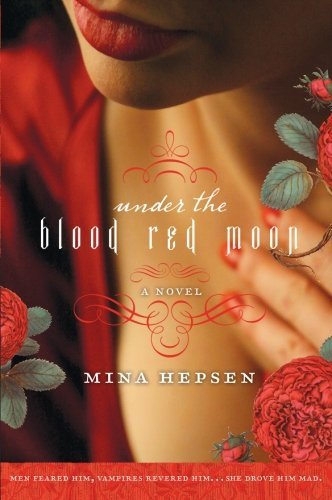 Mina Hepsen Under The Blood Red Moon