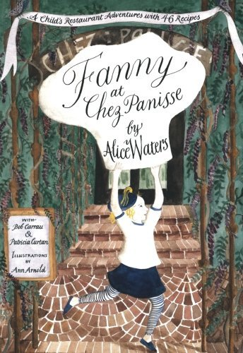 Alice L. Waters Fanny At Chez Panisse