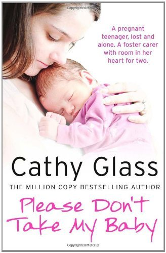 Cathy Glass Please Don't Take My Baby