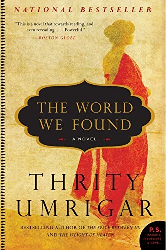 Thrity Umrigar The World We Found