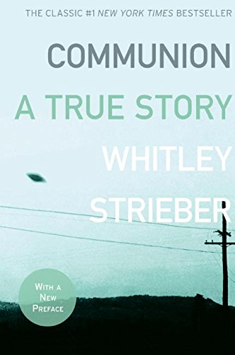 Whitley Strieber Communion A True Story