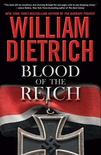 William Dietrich Blood Of The Reich