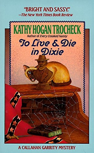 Kathy Hogan Trocheck To Live & Die In Dixie