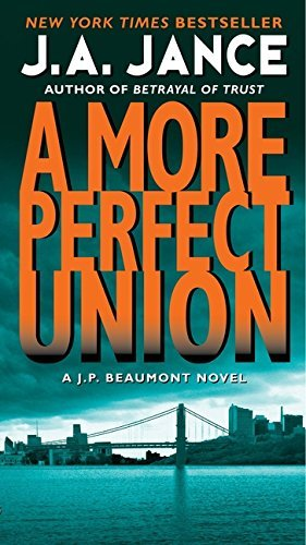 J. A. Jance A More Perfect Union