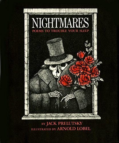 Jack Prelutsky Nightmares Poems To Trouble Your Sleep