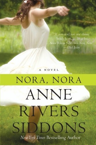 Anne Rivers Siddons Nora Nora