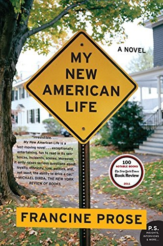 Francine Prose My New American Life