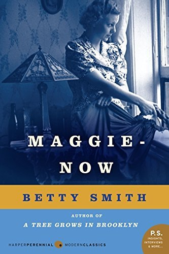 Betty Smith Maggie Now