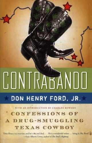 Ford Don Henry Jr. Contrabando Confessions Of A Drug Smuggling Texas Cowboy