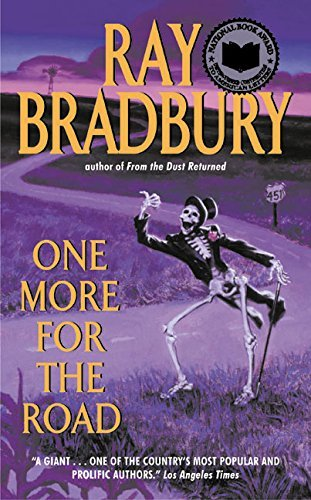 Ray Bradbury One More For The Road