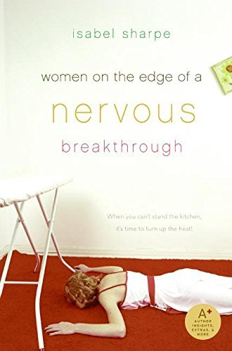 Isabel Sharpe Women On The Edge Of A Nervous Breakthrough