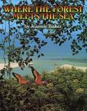 Jeannie Baker Where The Forest Meets The Sea