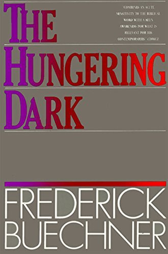 Frederick Buechner The Hungering Dark