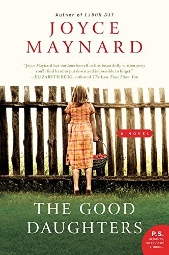 Joyce Maynard The Good Daughters