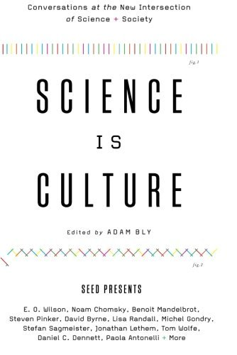 Adam Bly Science Is Culture Conversations At The New Intersection Of Science