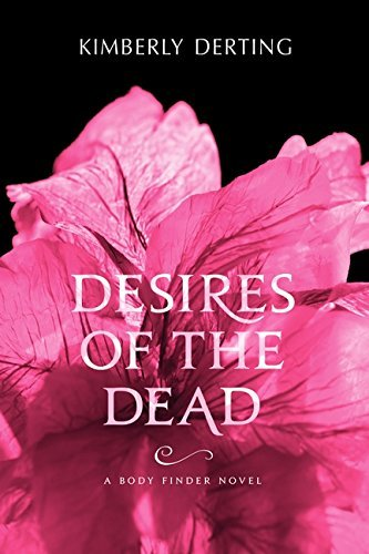 Kimberly Derting Desires Of The Dead