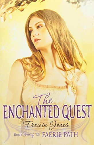 Frewin Jones Faerie Path #5 The Enchanted Quest