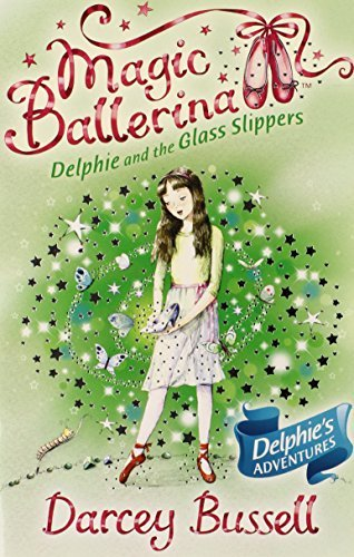 Darcey Bussell Delphie And The Glass Slippers