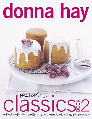 Donna Hay Modern Classics Book 2 Cookies Biscuits & Slices Small Cakes Cakes D