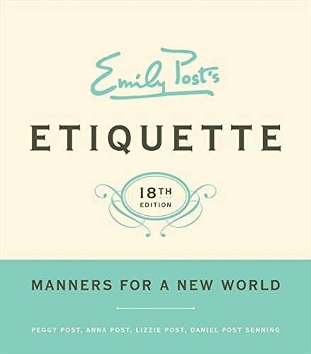 Peggy Post Emily Post's Etiquette 18th Edition 0018 Edition;revised