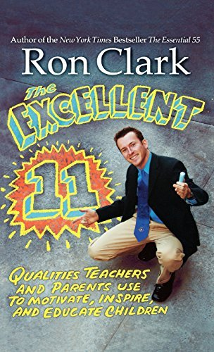Ron Clark The Excellent 11 Qualities Teachers And Parents Use To Motivate I