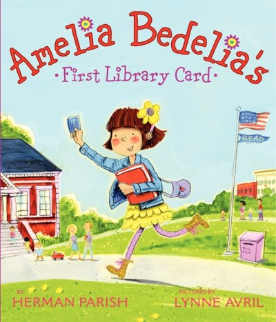 Herman Parish Amelia Bedelia's First Library Card