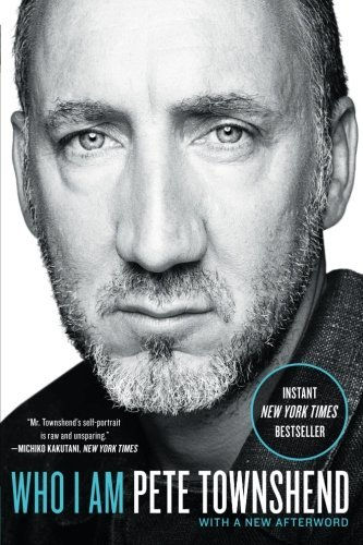 Pete Townshend Who I Am A Memoir
