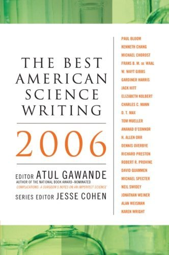 Atul Gawande The Best American Science Writing 2006