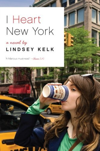 Lindsey Kelk I Heart New York