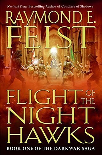 Raymond E. Feist Flight Of The Nighthawks